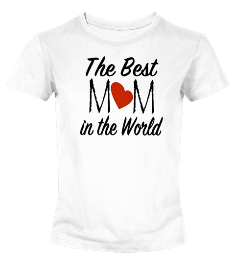 Womens-the-best-mom-in-the-world-shirt