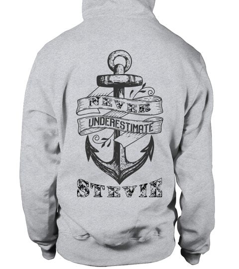 names - starting-with-s STEVIE NEVER UNDERESTIMATE HOODIES